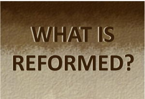 What does Reformed mean?